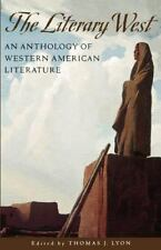 The Literary West: An Anthology of Western American Literature by , Good Book