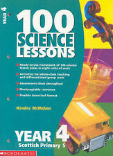 Scholastic -100 Science Lessons for Year 4 (100 Science Lessons), McMahon, K
