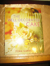 The Well-Decorated Cake book by Toba Garrett Signed Autographed 2003