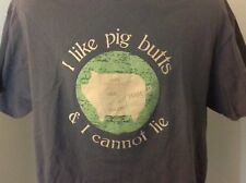 I Like Pig Butts & I Cannot Lie Brown T Shirt XL