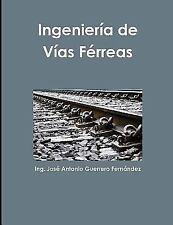 Ingenieria de Vias Ferreas (Paperback or Softback)