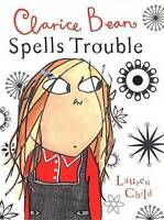 Clarice Bean Spells Trouble by Lauren Child, Acceptable Used Book (Hardcover) FR