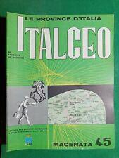 RIVISTA DE AGOSTINI-MACERATA 45- ITALGEO - LE PROVINCE D'ITALIA 1961- N.103