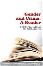 Gender and Crime: A Reader (Readings in Criminology and Criminal Justice), Good