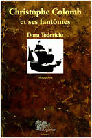 Livre Christophe Colomb et ses fantômes Doru Todericiu   book