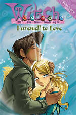 """Farewell to Love ( """" W.i.t.c.h. """" Novels), By ,in Used but Acceptable condition"""