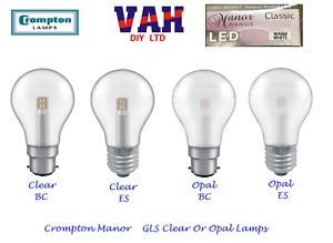 LED GLS Lamp Clear Or Opal, SBC OR ES Crompton Manor Range 5W