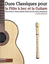 Duos Classiques Pour la Flûte à Bec et la Guitare : Pièces Faciles de Brahms,...