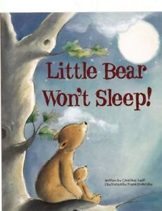 Large Childrens Bedtime Story - Little Bear Won't Sleep - Picture Book New 2197