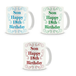 Son Happy 18th Birthday - Son 18th Eighteenth Birthday Mug Gift Present