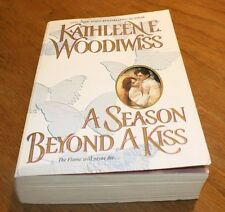 A Season Beyond A Kiss by Kathleen E Woodwiss