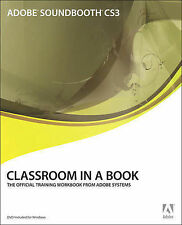 Adobe Soundbooth CS3 Classroom in a Book by Adobe Creative Team, Sandee
