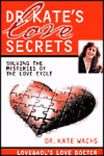 Dr. Kate's Love  Secrets Kate Wachs HBDJ Relationships +++++