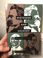 Nietzsche And Emerson An Elective Affinity Paperback George Stack