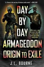 NEW Day by Day Armageddon: Origin to Exile [Books 1 & 2] by J. L. Bourne