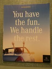 Mercedes-Benz 2001 All Models Line-up / You Have The Fun. We Handle The Rest.