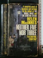 NEITHER FIVE NOR THREE. Helen MacInnes. Fawcett.