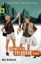Crime in a Colorado Cave (X-Country Adventures)-ExLibrary