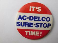 Ac Delco Car Truck Parts Vintage Dealer Advertising Button Pin Sure Stop Brakes