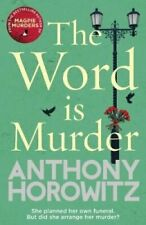 The Word Is Murder The bestselling mystery from the author of M... 9781784757236