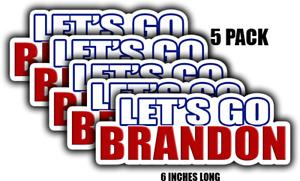 Let's Go Brandon Sticker - Car Sticker Vinyl Decal FJB anti Joe Biden 5 pack