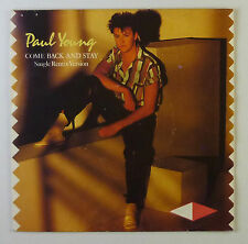 """7"""" Single - Paul Young - Come Back And Stay  - s803 - washed & cleaned"""