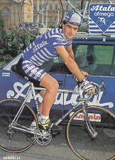 CLAUDIO VANDELLI cyclisme postcard carte postale cp Ciclismo radsport ATALA 88