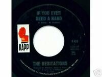 HESITATIONS -Kapp- If You Ever Need a Hand- NORTHERN 45