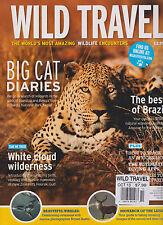WILD TRAVEL MAGAZINE UK THE WORLD'S MOST AMAZING WILDLIFE ENCOUNTERS OCT 2013.