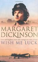 Wish Me Luck By Margaret Dickinson. 9780330442114