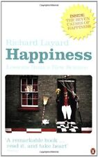 Happiness: Lessons from a New Science,Richard Layard