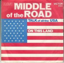 """45 T SP  MIDDLE OF THE ROAD  """"TALK OF ALL THE U.S.A"""""""