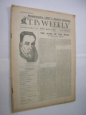 T.P.'s Weekly. March 31st 1911. Literary & Topical Vintage Magazine.