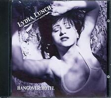 Lydia Lunch HANGOVER HOTEL 2001 CD w/ Nels Cline, Babes In Toyland SELF-RELEASED