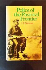 L E Skinner - Police Of The Pastoral Frontier - Native Police 1848-59 - hbdj