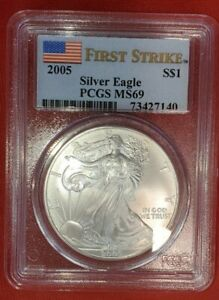 2005 $1 AMERICAN SILVER EAGLE PCGS MS69 FLAG FIRST STRIKE LABEL