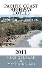 NEW Pacific Coast Highway Hotels  2011 by Mike Gerrard