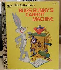 A Little Golden Book  - Bugs Bunny's Carrot Machine - 1976
