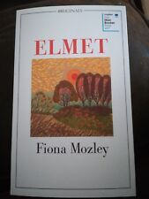 Fiona Mozley Elmet SIGNED/DATED 1ST/1ST
