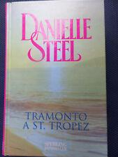 TRAMONTO A ST. TROPEZ - DANIELLE STEEL-SPERLING BESTSELLER-1 °Ed.2007 - S3