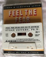 Feel The Fear And Do It Anyway CASSETTE Susan Jeffers Ph.D