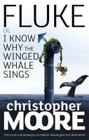 Fluke: Or, I Know Why the Winged Whale Sings by Christopher Moore | Paperback Bo