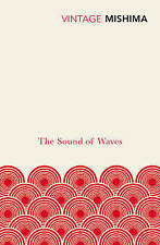 The Sound Of Waves, Good Condition Book, Mishima, Yukio, ISBN 9780099289982