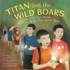 New listing Titan and the Wild Boars: The True Cave Rescue of the Thai Soccer Team, Sornhira