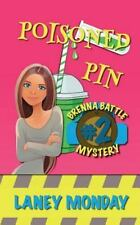 Brenna Battle Mysteries: Poisoned Pin : A Cozy Mystery by Laney Monday (2014,...