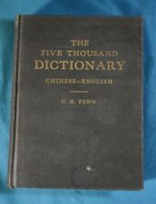 The Five Thousand Dictionary Chinese English Fenn Harvard 1944