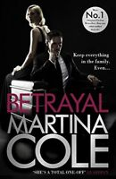 Betrayal By Martina Cole. 9781472201041