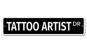 """7596 SS Tattoo Artist 4"""" x 18"""" Novelty Street Sign Aluminum"""
