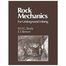 Rock Mechanics : For Underground Mining by B. H. G. Brady (2012, Paperback)