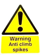 Anti Climb Spikes Sign - Warning Fence / Wall spikes 150 x 200 mm (4 x 8 inches)